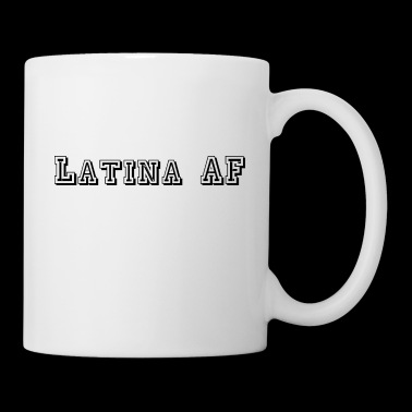 Latina AF T Shirt - Coffee/Tea Mug