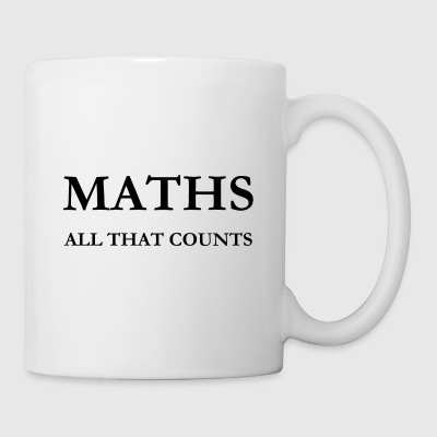 Maths - All that counts - Mathematics School Uni - Coffee/Tea Mug