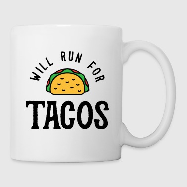 Will Run For Tacos v2 - Coffee/Tea Mug