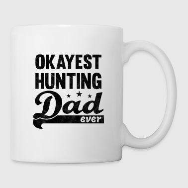 Okayest Hunting Dad Shirt - great gift for Daddy - Coffee/Tea Mug