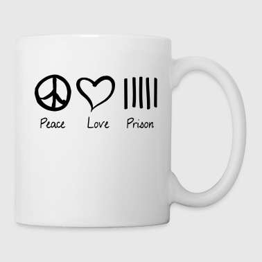 Peace Love Prison - Coffee/Tea Mug
