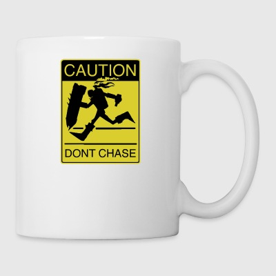 Don t Chase League - Coffee/Tea Mug