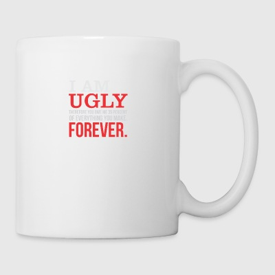 I AM UGLY - Coffee/Tea Mug