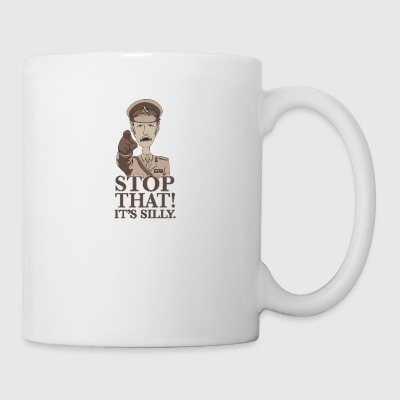 Stop That It's Silly - Coffee/Tea Mug