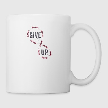 Give Up - Coffee/Tea Mug