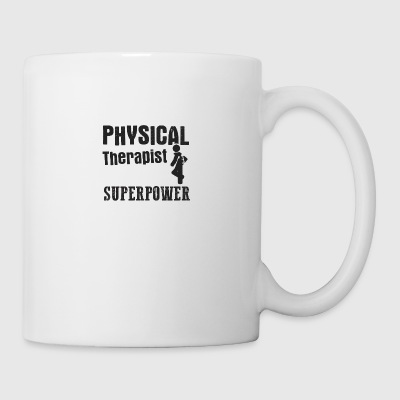 I'm A Physical Therapist What's Your Superpower - Coffee/Tea Mug