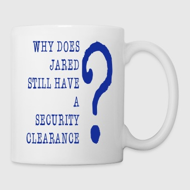 Jared Security Clearance - Coffee/Tea Mug