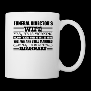 Funeral Director's Wife Mug - Coffee/Tea Mug