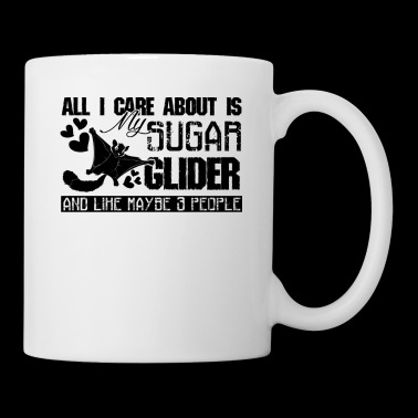 All I Care About Is My Sugar Glider Mug - Coffee/Tea Mug