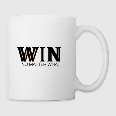 WIN No Matter What - Coffee/Tea Mug