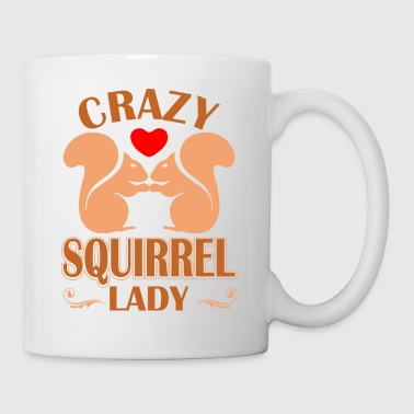Crazy Squirrel Lady - Coffee/Tea Mug