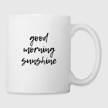 good morning sunshine - Coffee/Tea Mug