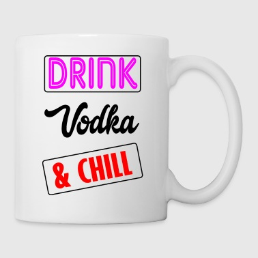 vodka and chill - Coffee/Tea Mug