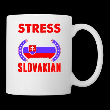 Stress Is Caused By Not Expressing Slovakian - Coffee/Tea Mug