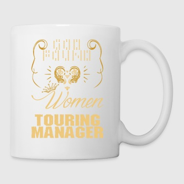 Strongest Women Made Touring Manager - Coffee/Tea Mug