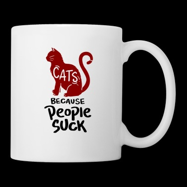 Cats, because people suck! - Coffee/Tea Mug