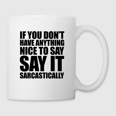 Sarcastic - Coffee/Tea Mug