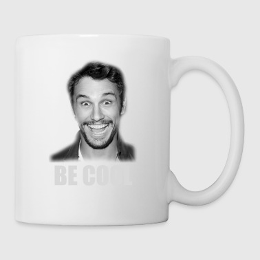Be Cool Funny James Franco - Coffee/Tea Mug