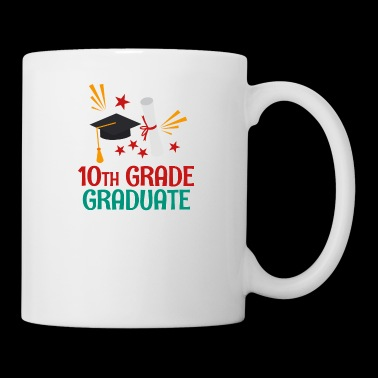 Graduate 10th Grade - Coffee/Tea Mug