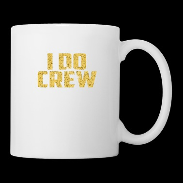I Do Crew Stagette Bridal parties - Coffee/Tea Mug