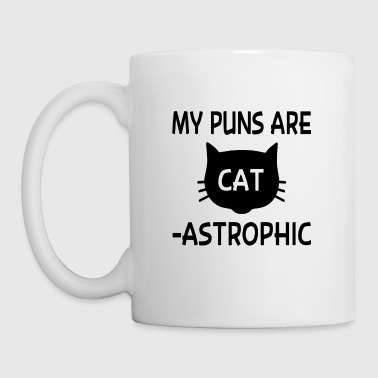My Puns Are Catastrophic - Coffee/Tea Mug