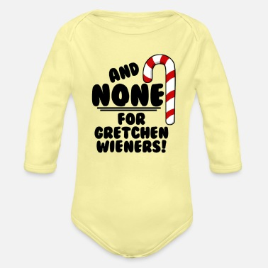 Mean And NONE For Gretchen Wieners Mean Girls Christm - Organic Long-Sleeved Baby Bodysuit
