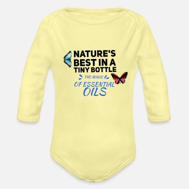 Young natures best in a tiny bottle, essential oils - Organic Long-Sleeved Baby Bodysuit