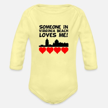 Beach Someone In Virginia Beach Virginia Loves Me - Organic Long-Sleeved Baby Bodysuit