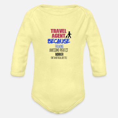 Travel Agent Travel Agent - Organic Long-Sleeved Baby Bodysuit