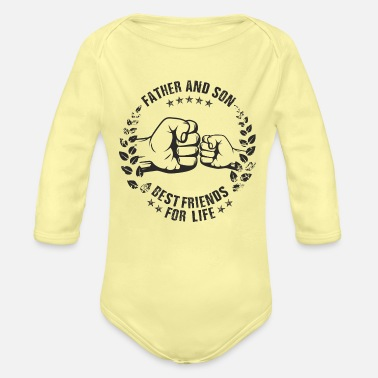 Life Father and Son best friends for life - Organic Long-Sleeved Baby Bodysuit