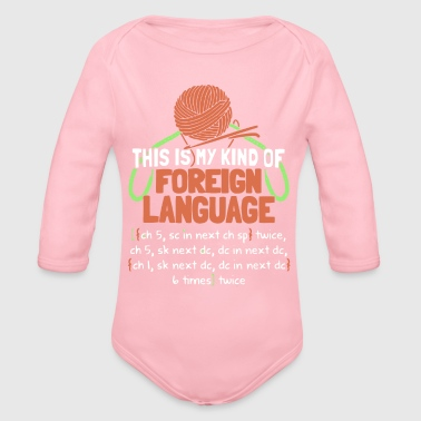 Foreign Language This Is My Kind Of Foreign Language T Shirt - Organic Long Sleeve Baby Bodysuit