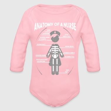 Anatomy Of A Nurse Funny Nurse T Shirt RN Gift CNA Shirt - Organic Long Sleeve Baby Bodysuit