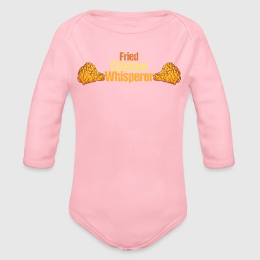 Fried Chicken Fried Chicken Whisperer - Organic Long Sleeve Baby Bodysuit