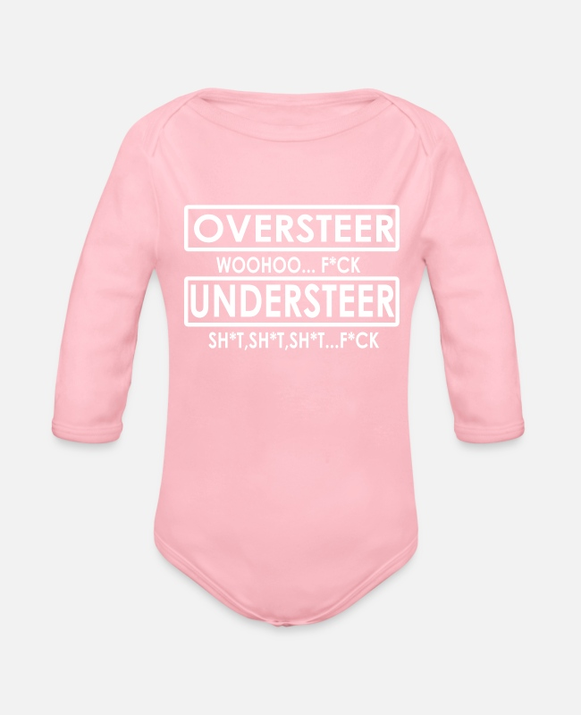 Comment Baby One Pieces - Oversteer woohoo… f*ck Understeer - Organic Long-Sleeved Baby Bodysuit light pink