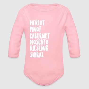 Wine Wine On Wine - Organic Long Sleeve Baby Bodysuit