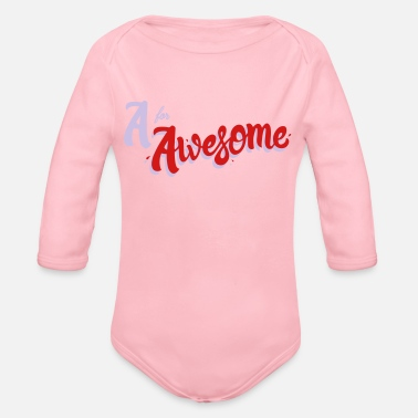 Awesome A for Awesome - Organic Long-Sleeved Baby Bodysuit