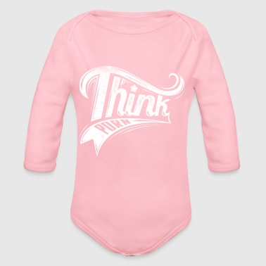 Think porn - Organic Long Sleeve Baby Bodysuit