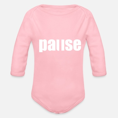 Pause Pause - Organic Long-Sleeved Baby Bodysuit