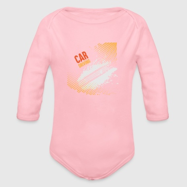GIFT - CAR DRIVING - Organic Long Sleeve Baby Bodysuit