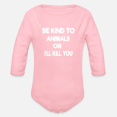 Animals Be Kind to Animals or i - Organic Long-Sleeved Baby Bodysuit