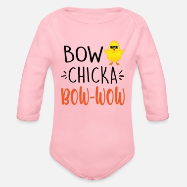 Bow Wow Funny Easter T Shirt For Boys Bow Chicka Bow Wow - Organic Long-Sleeved Baby Bodysuit