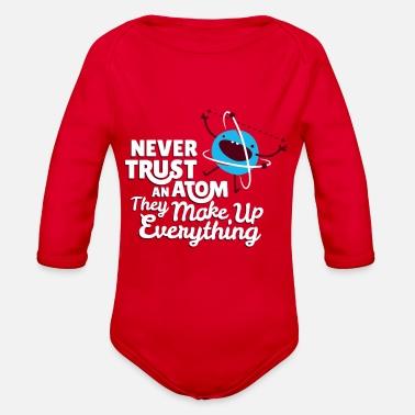 Light Blue Never Trust an Atom Infant T-Shirt 12Months