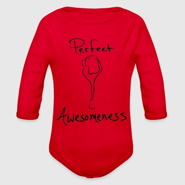 Stance Perfect for Awesomeness Yoga stance - Organic Long Sleeve Baby Bodysuit