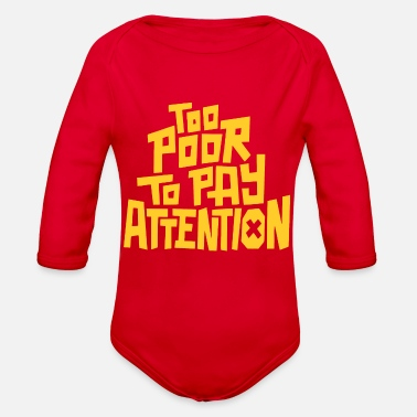 Pay To pay attention - Organic Long Sleeve Baby Bodysuit