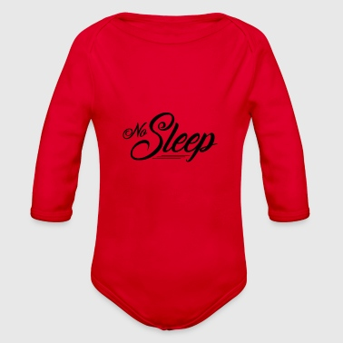 No Sleep - Organic Long Sleeve Baby Bodysuit