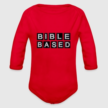 Bible Based - Organic Long Sleeve Baby Bodysuit