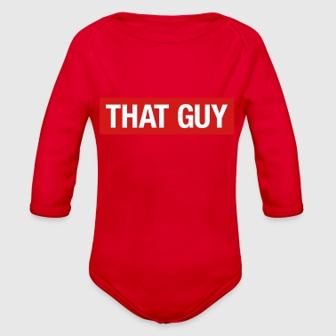 Guys That Guy - Organic Long Sleeve Baby Bodysuit