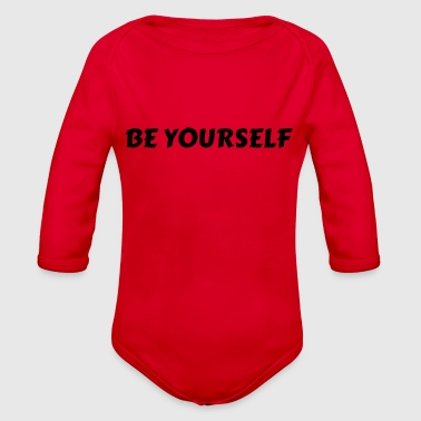 BE YOURSELF - Organic Long Sleeve Baby Bodysuit