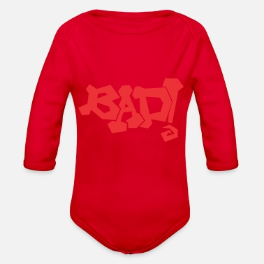 Bad Manners Bad - Organic Long-Sleeved Baby Bodysuit