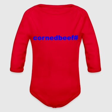 Corned Beef # - Organic Long Sleeve Baby Bodysuit